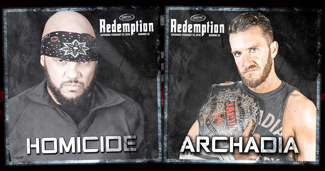 Homicide & Archadia To Appear at Redemption!